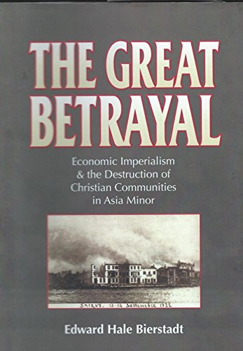 The Great Betrayal: A Survey of the Near East Problem