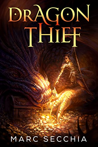 Dragon Thief by [Secchia, Marc]