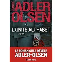 L'Unité Alphabet (French Edition)
