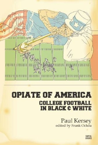 [D0wnl0ad] Opiate of America: College Football in Black and White<br />K.I.N.D.L.E