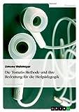 Die Tomatis-Methode und ihre Bedeutung für die Heilpädagogik, Simone Wehmeyer, 3638681920