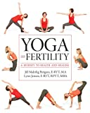 Yoga and Fertility, Jill Petigara and Lynn Jensen, 1936303329