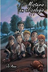 Misterio en el colegio (Spanish Edition) by Jo Anne (2013-12-