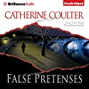 False Pretenses Audiobook by Catherine Coulter Narrated by Renee Raudman, Paul Costanzo