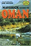 Maverick Guide to Oman, Peter J. Ochs, 1565546873