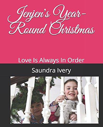 Jenjen's Year-Round Christmas: Love Is Always In Order (Nonprofit Print - Jenjen Com