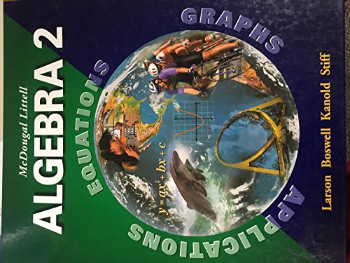 McDougal Littell Algebra 2: Applications, Equations, Graphs, Teacher's Edition