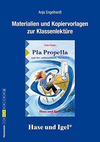 Begleitmaterial: Pia Propella und der rattenscharfe Mausklick