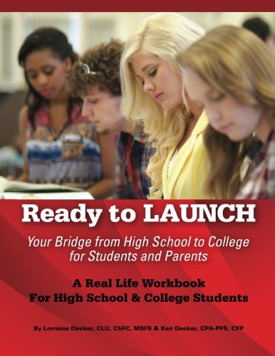Ready to Launch: Your Bridge from High School to College for Students and Parents