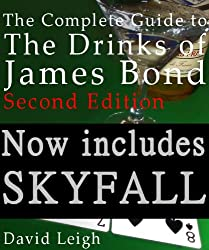 The Complete Guide to the Drinks of James Bond, 2nd Edition