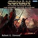 Le Peuple du Cercle noir / Une sorcière viendra au monde (Conan le Cimmérien 4) | Livre audio Auteur(s) : Robert Ervin Howard Narrateur(s) : Frédéric Kneip