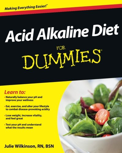 Acid Alkaline Diet For Dummies (Diet Acid)