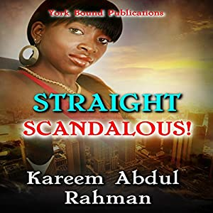 Straight Scandalous! Audiobook