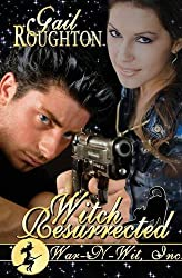 Witch Resurrected by Gail Roughton (2014-10-01)