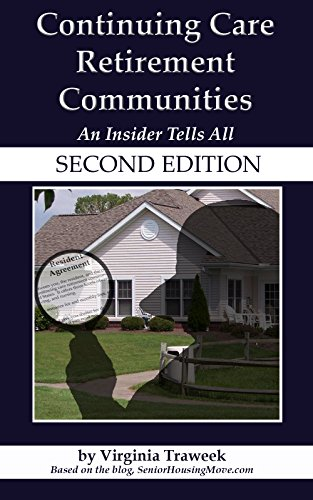 Continuing Care Retirement Communities: An Insider Tells All (Second Edition)