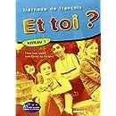 Et Toi ? : Livre de l'Eleve 1 (French Edition)