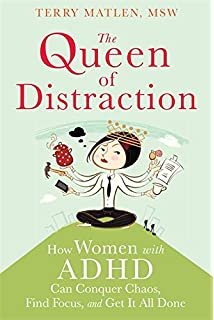 6a8cd1e35a52 The Queen of Distraction: How Women with ADHD Can Conquer Chaos, Find Focus,
