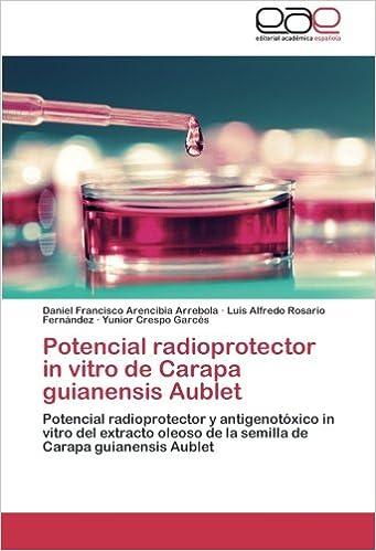 Potencial Radioprotector in Vitro de Carapa Guianensis ...