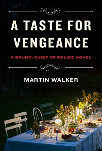 Image of A Taste for Vengeance: A Bruno, Chief of Police novel (Bruno, Chief of Police Series)