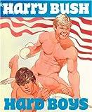 Hard Boys, Harry Bush, 1931160538