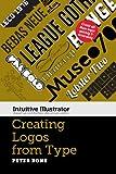 logo type - Creating Logos with Type (Intuitive Illustrator)