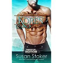 Shelter for Koren (Badge of Honor: Texas Heroes Book 14)