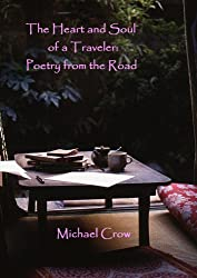The Heart and Soul of a Traveler: Poetry from the Road
