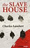The Slave House (Kindle Single)