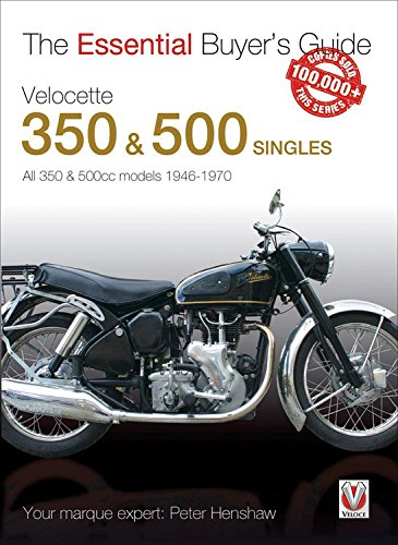 Velocette 350 & 500 Singles: All 350 & 500cc models 1946-1970 (Essential Buyer's Guide)