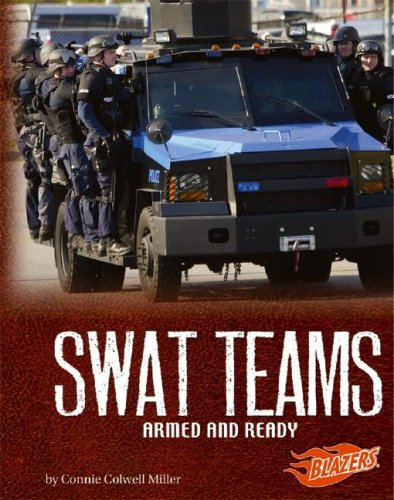 SWAT Teams: Armed and Ready (Line of Duty)
