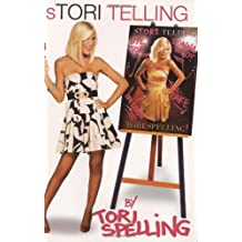 Stori Telling by Spelling, Tori (March 11, 2008) Hardcover