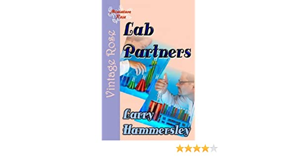Lab Partners Kindle Edition By Larry Hammersley Romance Kindle