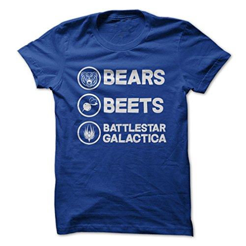 Bears. Beets. Battlestar Galactica.-T-Shirt/Royal Blue/M - Funny T-Shirt Made On Demand in USA (Battlestar Galactica Shirt)