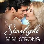 Starlight: Peaches Monroe, Book 2 | Mimi Strong