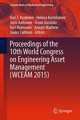 Proceedings of the 10th World Congress on Engineering Asset Management (WCEAM 2015) (Lecture Notes in Mechanical Enginee