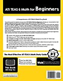 ATI TEAS 6 Math for Beginners: The Ultimate Step by