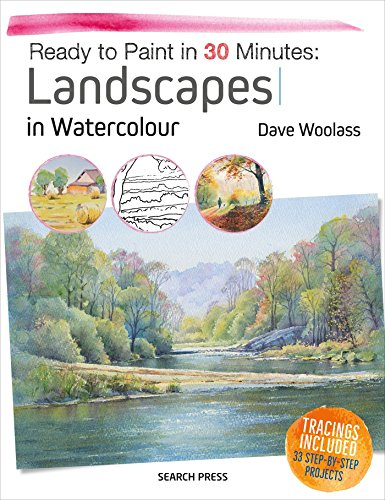 Ready to Paint in 30 Minutes: Landscapes in Watercolour ()