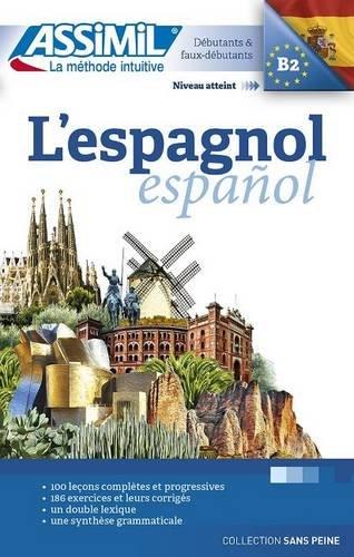 L'Espagnol sans peine (livre seul) Spanish for French speakers (French Edition)