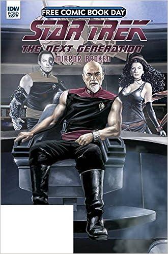 STAR TREK NEXT GENERATION MIRROR BROKEN 2017 FREE COMIC BOOK DAY FCBD COMIC