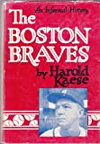 The Boston Braves. An Informal History