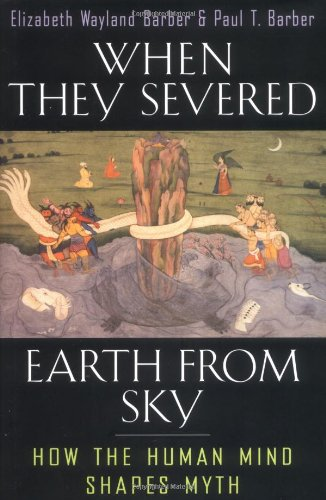 Download When They Severed Earth from Sky: How the Human Mind Shapes Myth PDF