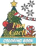 Fun Cacti Coloring Book: A Cactus Adult Coloring
