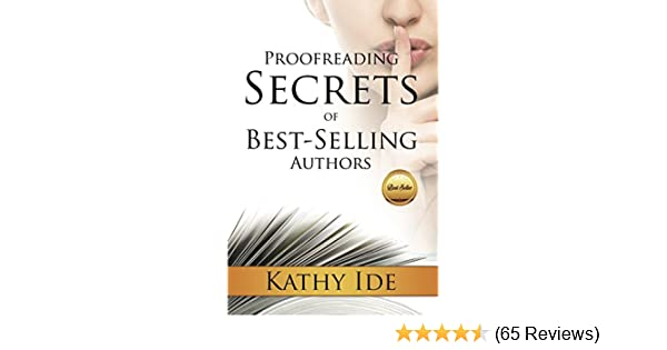 Proofreading secrets of best selling authors writing with proofreading secrets of best selling authors writing with excellence book 8 kindle edition by kathy ide reference kindle ebooks amazon fandeluxe Images