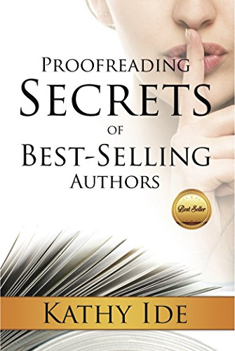 Proofreading secrets of best selling authors writing with proofreading secrets of best selling authors writing with excellence book 8 by fandeluxe Images