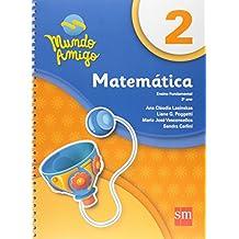 Mundo Amigo. Matemática - 2º Ano