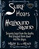 Surf Hoars: The creatures were coming. They would drag them down into the depths, of the Abyss. (Black Diamond Series) (Volume 3)