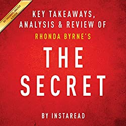 The Secret: Rhonda Byrne: Key Takeaways, Analysis & Review
