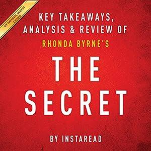 The Secret: Rhonda Byrne: Key Takeaways, Analysis & Review Audiobook