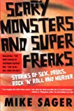 Scary Monsters and Super Freaks, Mike Sager, 1560255633