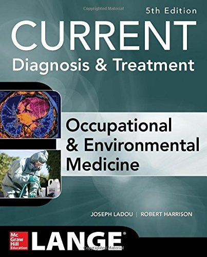 CURRENT Occupational and Environmental Medicine 5/E 5th Edition by LaDou, Joseph, Harrison, Robert (2014) Paperback